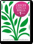 Crecer con la Biblia 1º Primaria